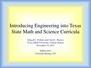 Introducing Engineering into Texas State Math and Science Curricula