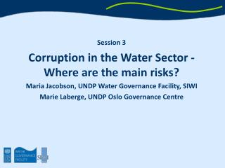 Session 3 Corruption in the Water Sector - Where are the main risks?
