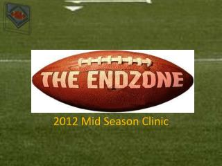 2012 Mid Season Clinic