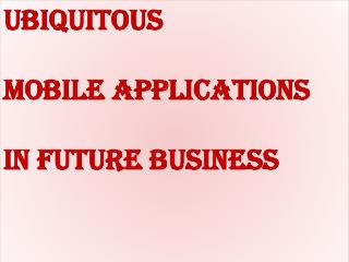 mobile applications in future business environment