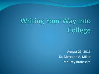 Writing Your Way Into College