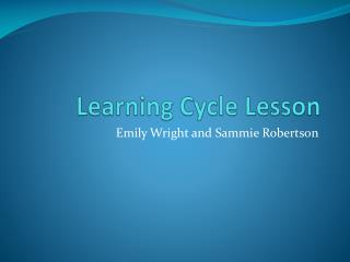 Learning Cycle Lesson