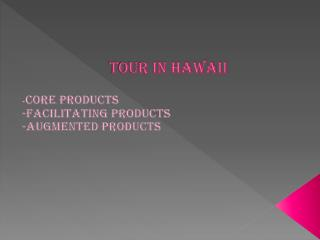 Tour in Hawaii