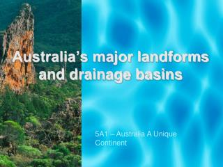 Australia's major landforms and drainage basins