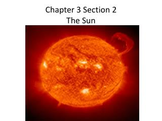 Chapter 3 Section 2  The Sun