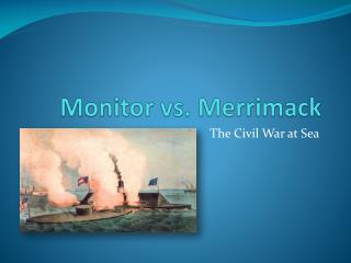 Monitor vs. Merrimack