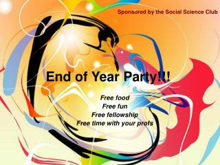 End of Year Party!!!