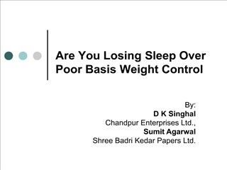 Are You Losing Sleep Over Poor Basis Weight Control