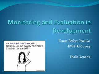 Monitoring and  Evaluation in Development