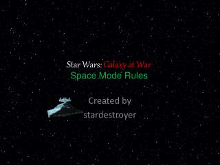 Star Wars:  Galaxy at War Space Mode Rules
