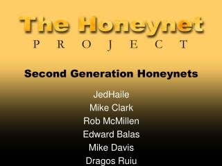 Second Generation Honeynets