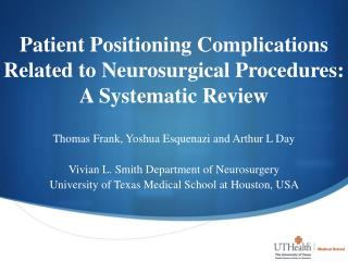 Patient  Positioning Complications  Related to Neurosurgical Procedures:  A  Systematic  Review
