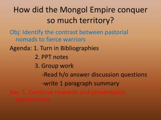 How did the Mongol Empire conquer so much territory?