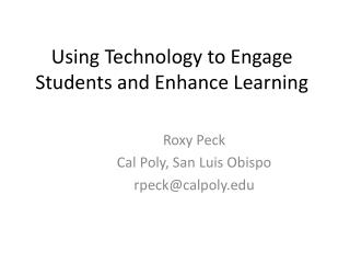 Using Technology to Engage Students and Enhance Learning