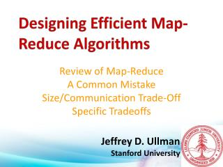 Review of Map-Reduce A Common Mistake Size/Communication Trade-Off Specific Tradeoffs