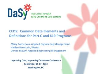 CEDS:  Common Data Elements  and   Definitions  for Part  C and 619  Programs