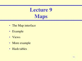 Lecture 9 Maps
