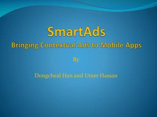 SmartAds Bringing Contextual Ads to Mobile Apps