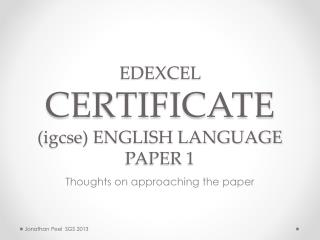 EDEXCEL  CERTIFICATE  ( igcse ) ENGLISH LANGUAGE PAPER 1