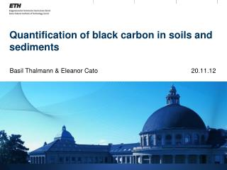Quantification of black carbon in soils and sediments