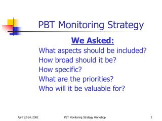 PBT Monitoring Strategy