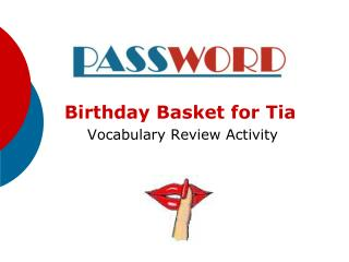 Birthday Basket for Tia  Vocabulary Review Activity