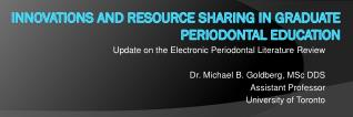 Innovations and Resource Sharing in Graduate Periodontal Education