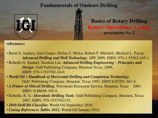 Basics of Rotary Drilling Rotary Operations  /  Coring presentation No.  2