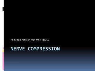 Nerve Compression