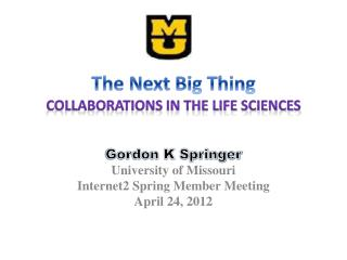 The Next Big Thing Collaborations in the Life Sciences