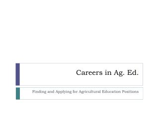 Careers in Ag. Ed.
