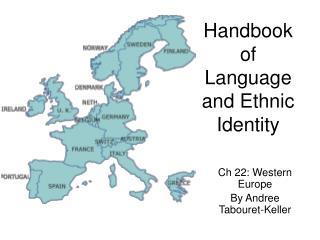 Handbook of Language and Ethnic Identity
