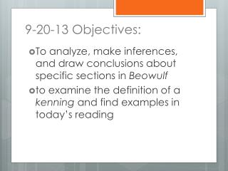 9-20-13 Objectives: