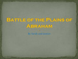 Battle of the Plains  o f Abraham