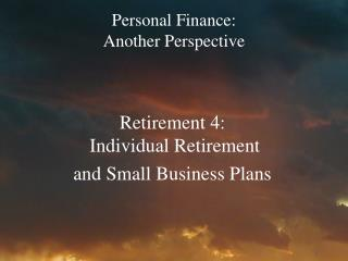Personal Finance:   Another Perspective