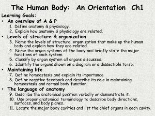 The Human Body:  An Orientation  Ch1