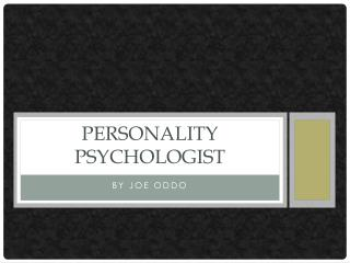 Personality Psychologist