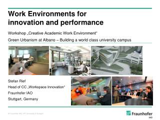 Work Environments  for innovation and performance