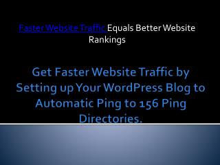 Get Faster Website Traffic by Setting up Your WordPress Blog