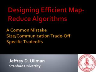 A Common Mistake Size/Communication Trade-Off Specific Tradeoffs