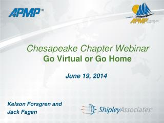 Chesapeake Chapter Webinar  Go Virtual or Go Home