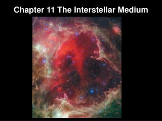 Chapter  11 The  Interstellar Medium