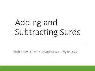 Adding and Subtracting Surds