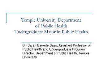 Temple University Department of Public Health Undergraduate Major in Public Health