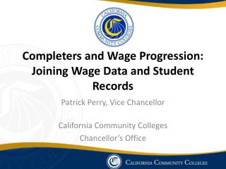 Completers and Wage Progression: Joining Wage Data and Student Records