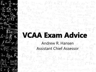 VCAA Exam Advice