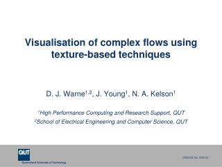 Visualisation of complex flows using texture-based techniques