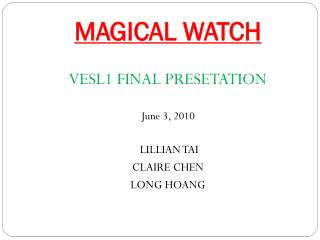 MAGICAL WATCH