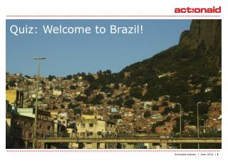 Quiz: Welcome to  Brazil!