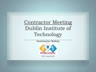 Contractor Meeting  Dublin Institute of Technology